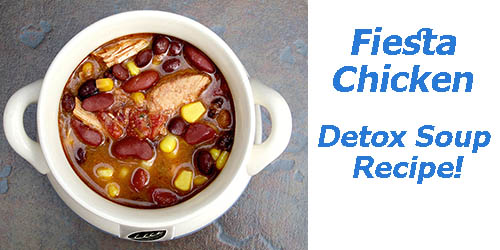 Fiesta Chicken Detox Soup