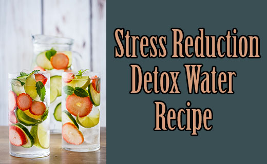 stress reduction detox water recipe